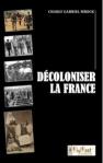 """Decoloniser la France"" du Pr. Charly G. Mbock"