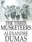The Three Musketeers, by Alexandre Dumas