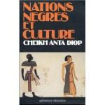 'Nations Negres et Culture' de Cheikh Anta Diop