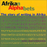 'Afrikan Alphabets: The Story of Writing in Afrika' by Saki Mafundikwa