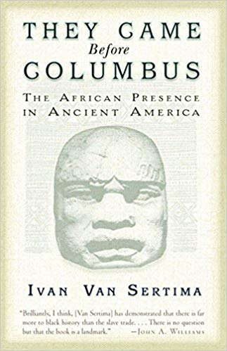 Van Sertima_They came before Columbus